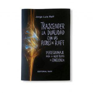 Libro Trascender la Dualidad con las Flores de Raff